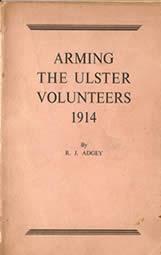 Arming the Ulster Volunteers 1914