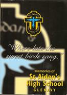 Memories of St Aidan's