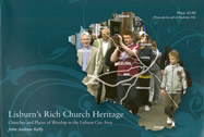 Lisburn's Rich Heritage – Churches and Places of Worship in the Lisburn City