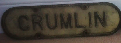 Original railway sign that was at Crumlin station