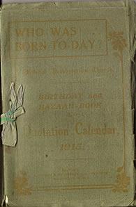 Birthdays and Bazaar Book and Quotation Calendar, 1915